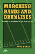 Marching Bands and Drumlines