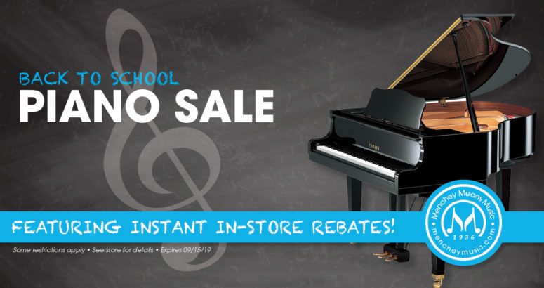 Back to school piano promo featuring instant rebates through Sept 15, 2019.